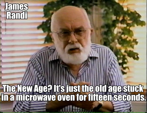 [Image: james-randi-new-age-quote.jpg]