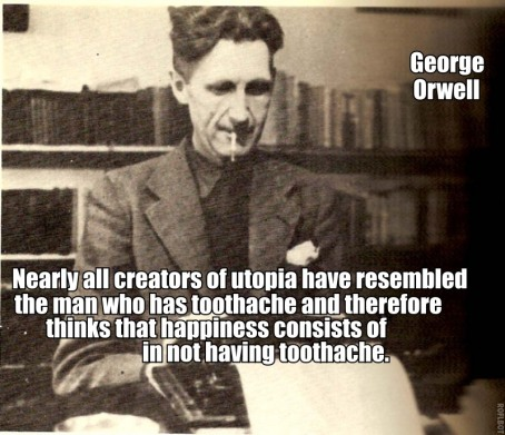 Orwell Utopia quote