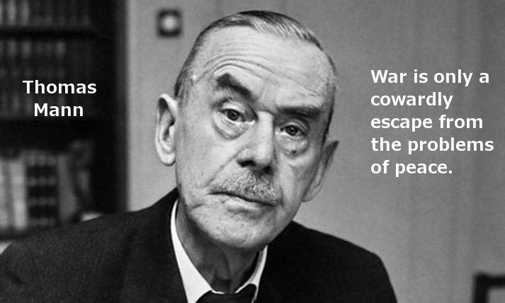 Thomas Mann quotes war |