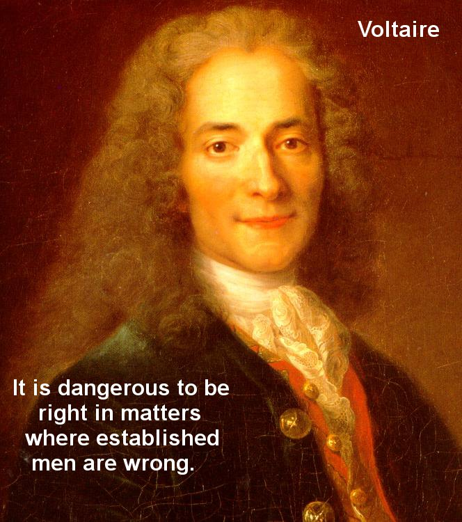 Voltaire Quotes Being Right