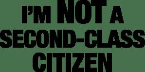 second-class-citizen-sign